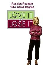 Love It or Lose It