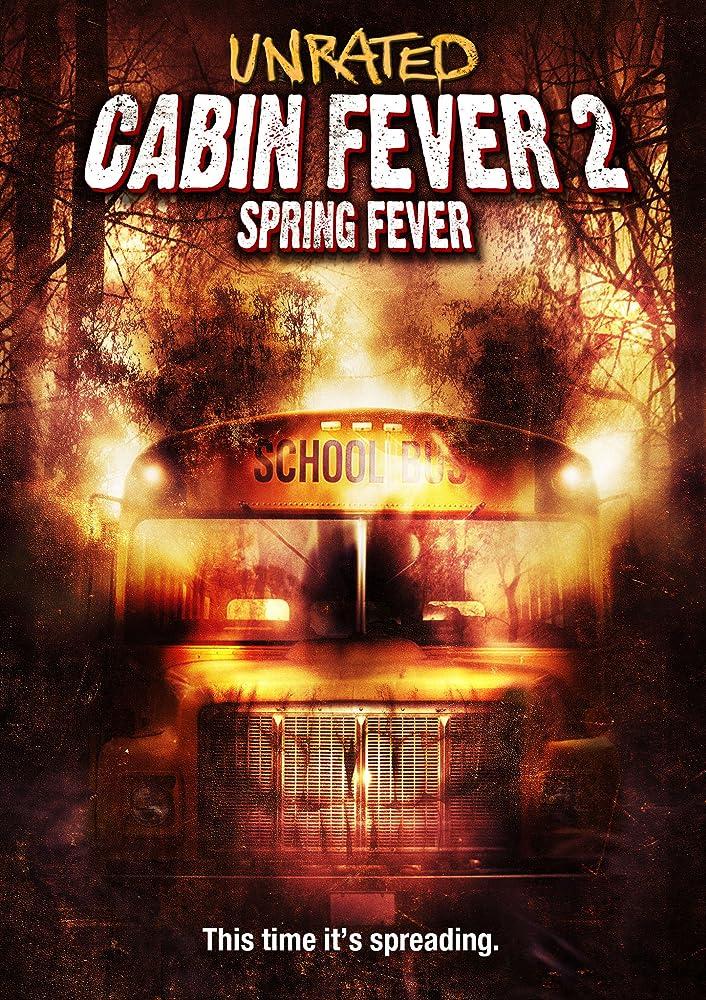Cabin Fever 2: Spring Fever (2009) 10 วินาที หนีตายเชื้อนรก 2