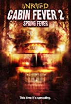 Primary image for Cabin Fever 2: Spring Fever