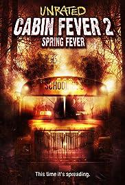 Filmas Karštinė 2: pavasario karštligė (2009)