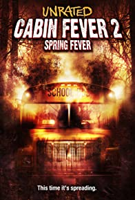 Primary photo for Cabin Fever 2: Spring Fever