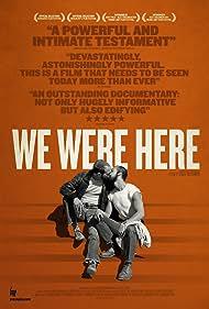 We Were Here (2011)