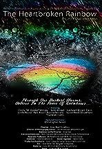 The Heartbroken Rainbow
