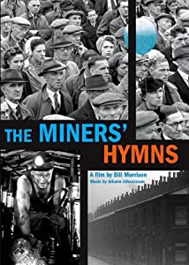 Watch mpg movies The Miners' Hymns by Bill Morrison [x265]