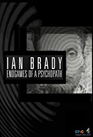 Ian Brady: Endgames of a Psychopath Poster