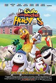 Huevos: Little Rooster's Egg-cellent Adventure(2015) Poster - Movie Forum, Cast, Reviews