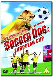 Soccer Dog: European Cup Poster