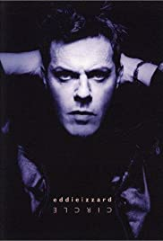 Eddie Izzard: Circle (2002) Poster - Movie Forum, Cast, Reviews