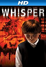 Whisper (2007) Poster - Movie Forum, Cast, Reviews