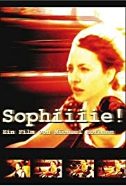 Sophiiiie!(2002) Poster - Movie Forum, Cast, Reviews