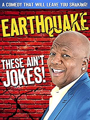 Earthquake: These Ain't Jokes (2014)