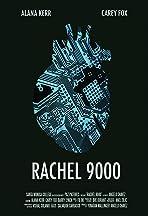 Rachel 9000