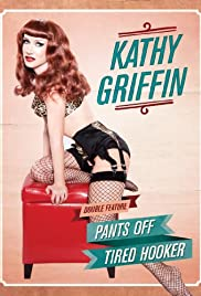 Kathy Griffin: Pants Off Poster