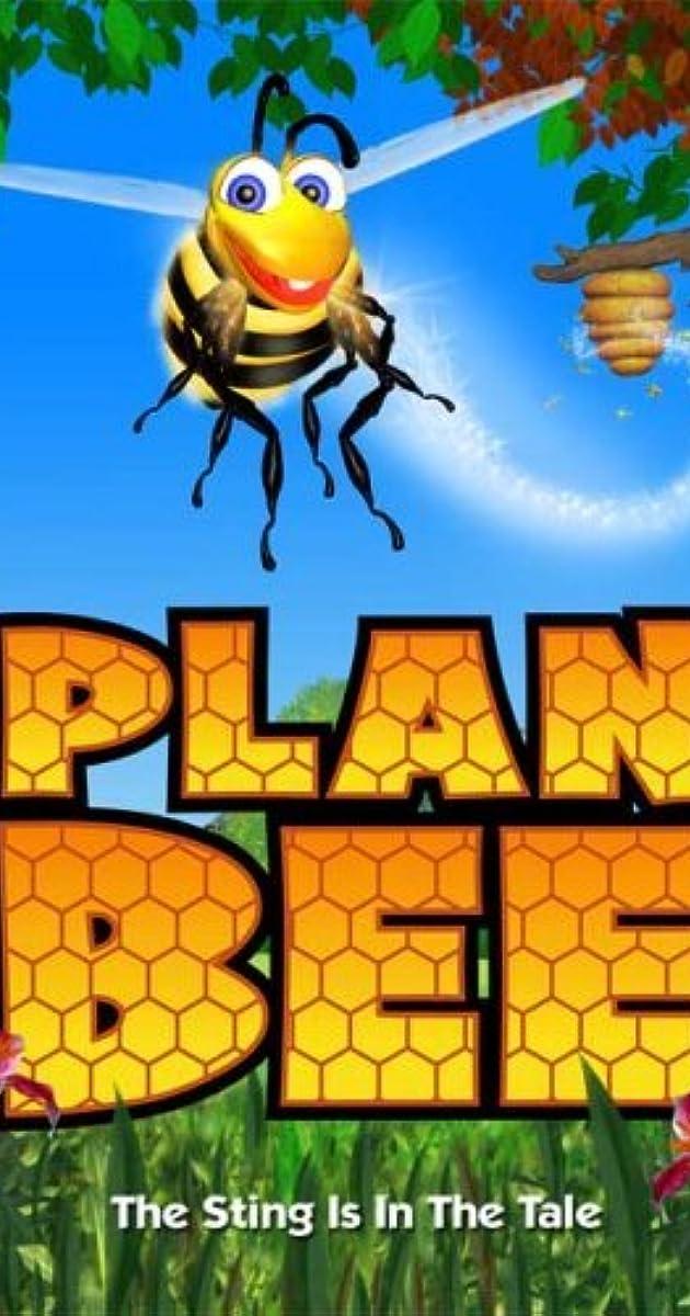 Plan Bee Video 2007 Imdb