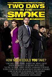 Two Days in the Smoke Poster