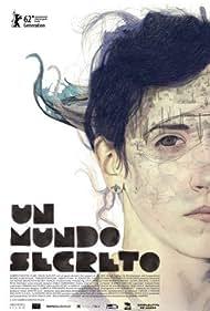 Un mundo secreto (2012)
