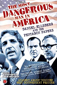 Primary photo for The Most Dangerous Man in America: Daniel Ellsberg and the Pentagon Papers