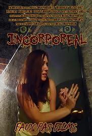 Incorporeal Poster