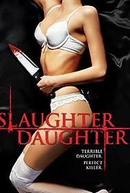 Slaughter Daughter (2012)