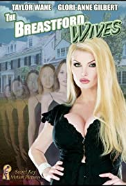 The Breastford Wives (2007) Poster - Movie Forum, Cast, Reviews