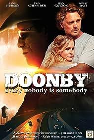 Robert Davi, Ernie Hudson, Joe Estevez, John Schneider, and Jenn Gotzon in Doonby (2013)