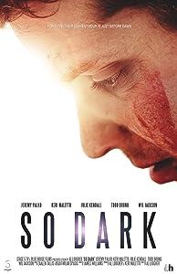Watch full movies english So Dark USA [iPad]