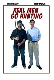 Real Men Go Hunting Poster