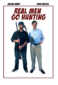 Primary photo for Real Men Go Hunting