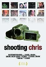 Shooting Chris