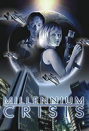 Millennium Crisis(2007) Poster - Movie Forum, Cast, Reviews