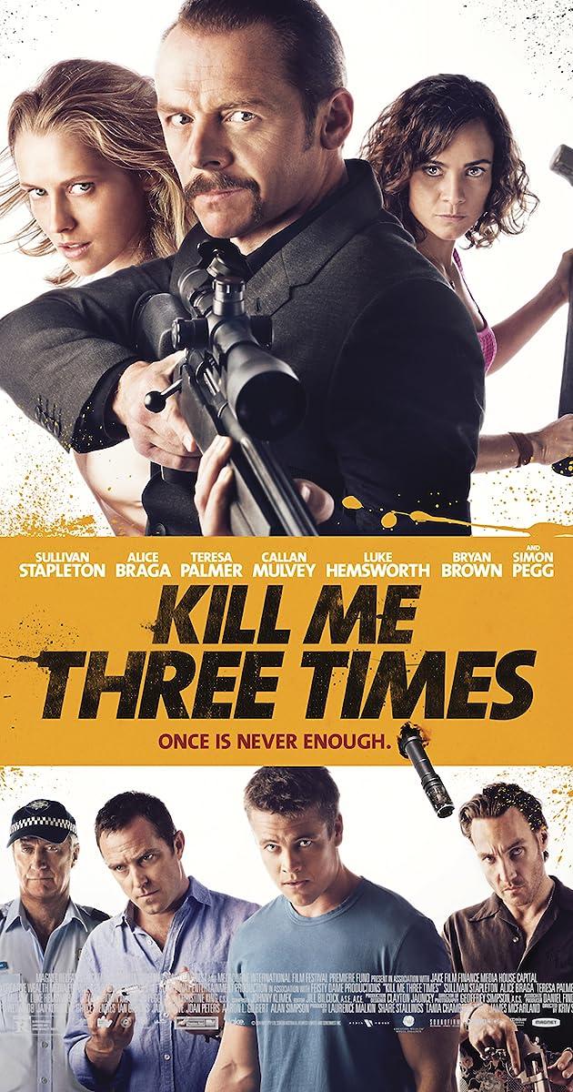 Nužudyk mane tris kartus / Kill Me Three Times (2014) Online