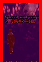 Significant Non-Happenings on Sugar-Hill