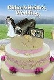 Chloe and Keith's Wedding (2009)