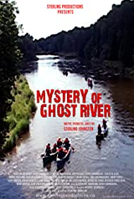 Mystery of Ghost River (2014)