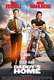 Daddy's Home (2015) Poster - Movie Forum, Cast, Reviews