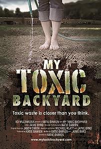 Watch new movies psp My Toxic Backyard by [Mkv]
