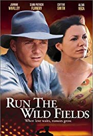 Run the Wild Fields (2000) Poster - Movie Forum, Cast, Reviews