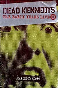 Free movie sites Dead Kennedys: The Early Years USA [480x320]