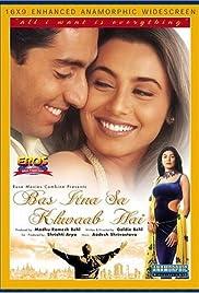 Bas Itna Sa Khwaab Hai...(2001) Poster - Movie Forum, Cast, Reviews