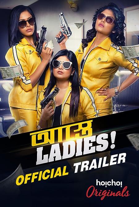 Astey Ladies (2020) Bengali Season 01 Complete 720p WEB-DL x264 800MB Download