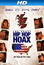 The Great Hip Hop Hoax (2013) Poster