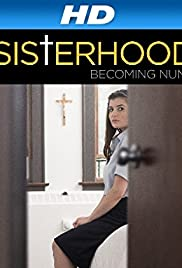 The Sisterhood: Becoming Nuns Poster