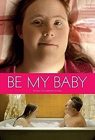 Be My Baby (2014)