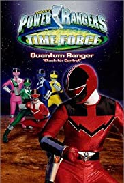 Power Rangers Time Force - Quantum Ranger: Clash for Control Poster