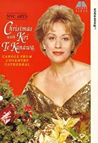 Primary photo for Christmas with Kiri Te Kanawa: Carols from Coventry Cathedral