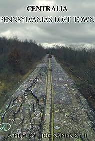 Centralia: Pennsylvania's Lost Town (2017)