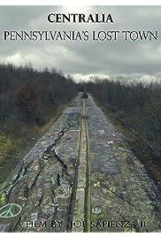 Centralia: Pennsylvania's Lost Town