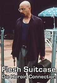 Flesh Suitcase Poster