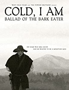 Cold, I Am: Ballad of the Bark Eater USA