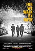For We Walk by Faith